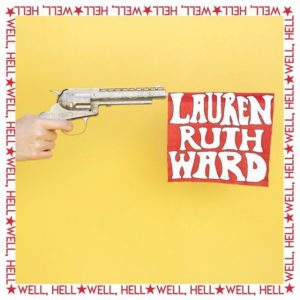 """Lauren Ruth Ward and LP - """"Sheet Stains"""" off Well Hell album."""